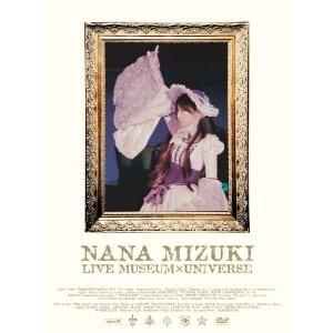 NANA MIZUKI LIVE MUSEUM×UNIVERSE DVD-BOX